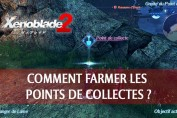 technique-farm-points-de-collectes-xenoblade-chronicles-2