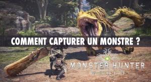 comment-capturer-un-monstre-monster-hunter-world