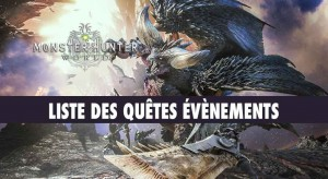 liste-quetes-evenements-monster-hunter-world