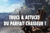 monster-hunter-world-trucs-et-astuces