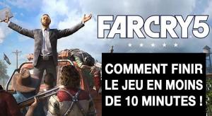 far-cry-5-secret-comment-finir-le-jeu-en-10-minutes