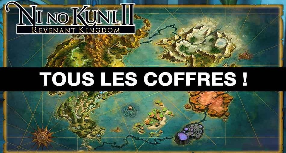 liste-des-coffres-carte-du-monde-ni-no-kuni-2