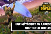 meteorite-ou-comete-fortnite-tilted-towers