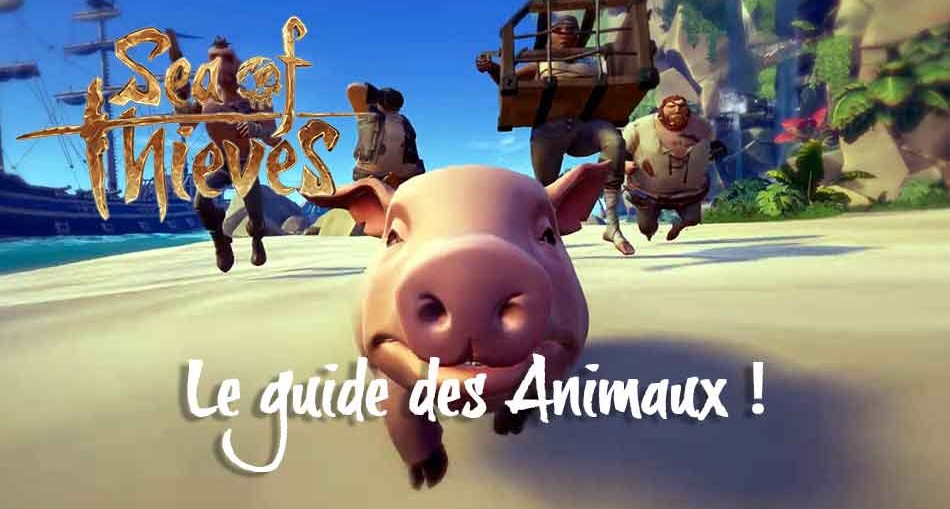 sea-of-thieves-guide-des-animaux