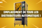 guide-emplacement-distributeurs-automatique-fortnite