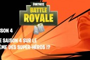 saison-4-fortnite-theme-super-heros