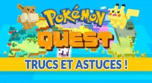 pokemon-quest-meilleurs-trucs-et-astuces