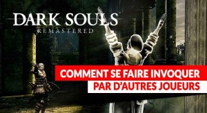 systeme-invocation-joueurs-dark-souls-remastered
