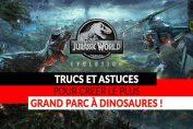 jurassic-world-evolution-les-meilleurs-trucs-et-astuces