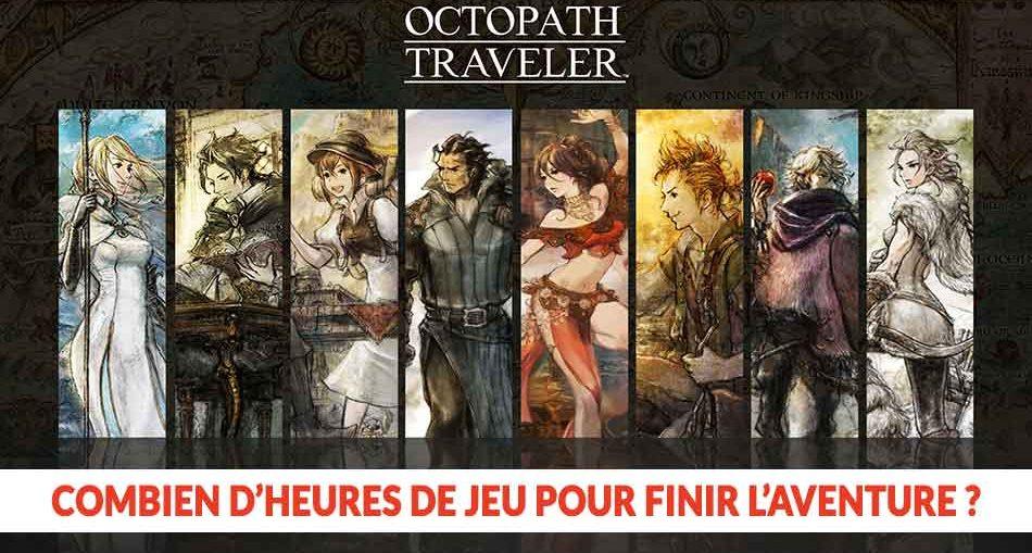 Wiki Octopath Traveler Combien D Heures De Jeu Il Faut Pour Finir L