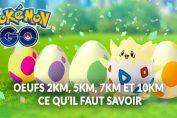pokemon-go-oeufs-2km-5km-7km-10km