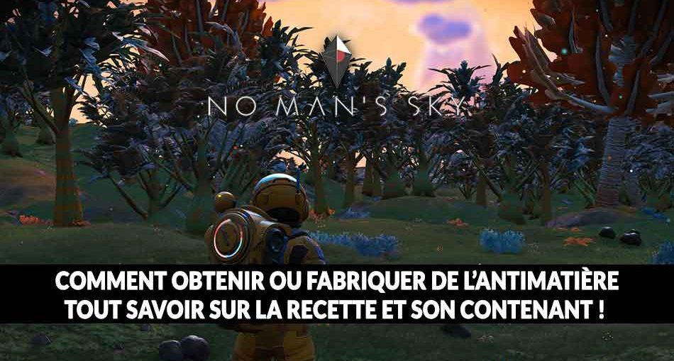 No-Mans-Sky-Next-guide-antimatiere-contenant-et-recette