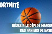 fortnite-defi-basketball-guide-mettre-panier