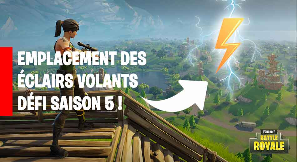 fortnite saison 5 eclairs volants generation game. Black Bedroom Furniture Sets. Home Design Ideas