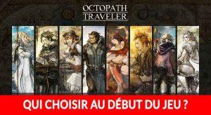 octopath-traveler-qui-choisir-au-debut-du-jeu