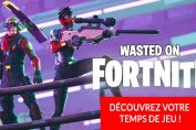 wasted-on-fortnite-temps-de-jeu