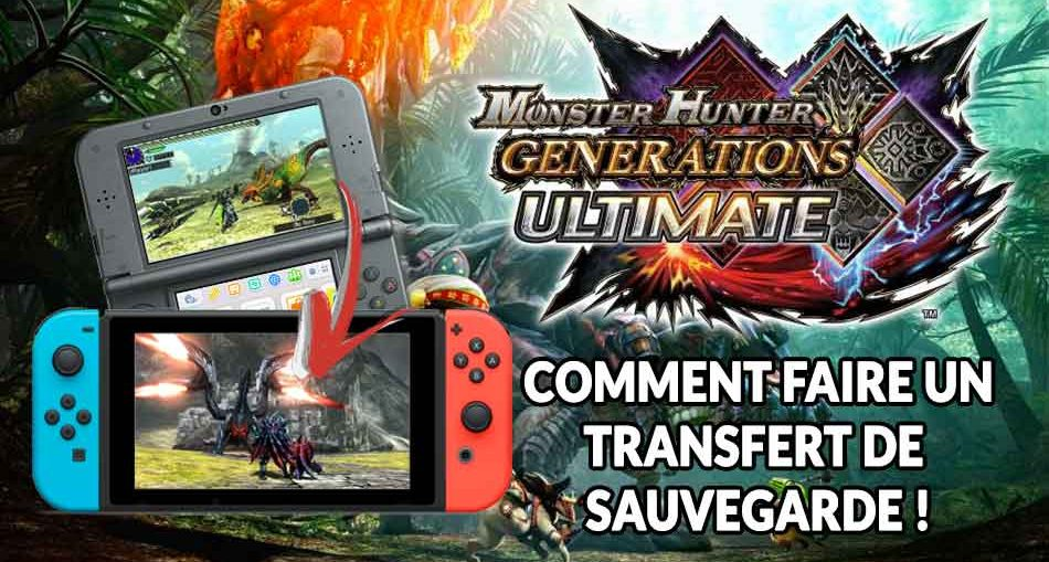 Monster-Hunter-Generations-Ultimate-Transfert-de-sauvegarde-guide