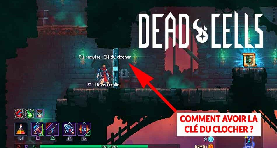 astuce-dead-cells-cle-du-clocher