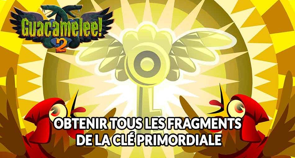guacamelee-2-guide-cle-primordiale