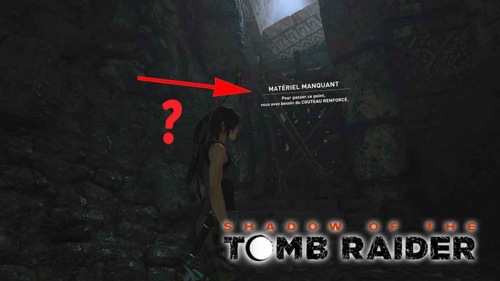 Shadow-of-the-Tomb-Raider-materiel-couteau-renforce-requis