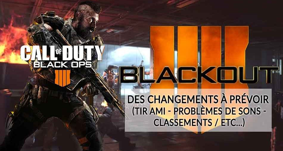 call-of-duty-black-ops-4-blackout-changements