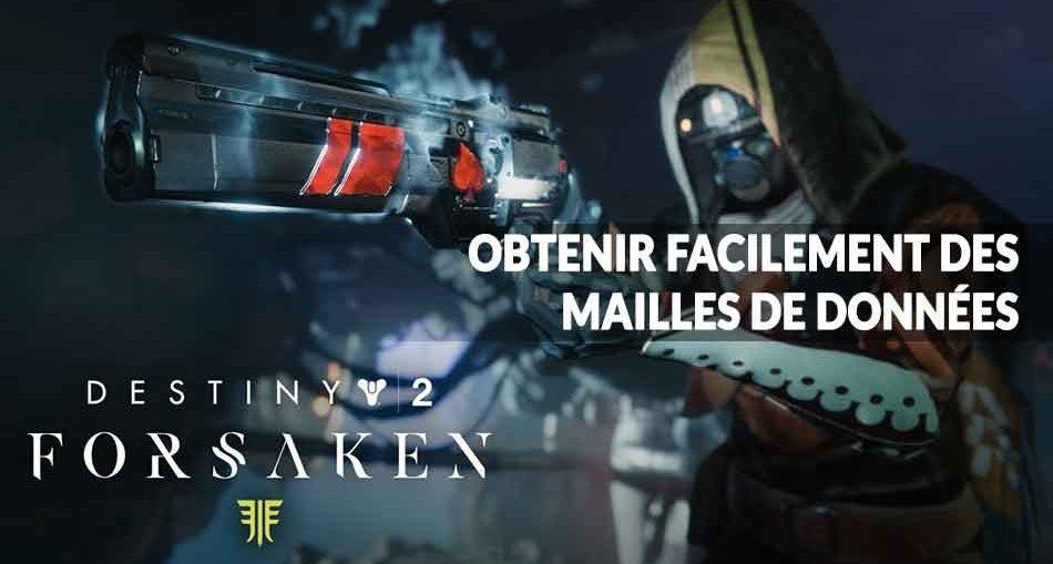 destiny-2-guide-forsaken-renegats-mailles-de-donnees