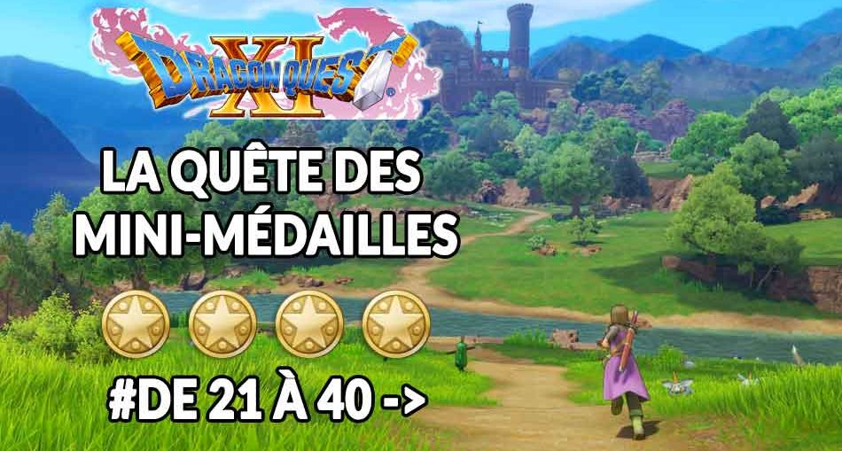 dragon-quest-11-guide-mini-medailles-40