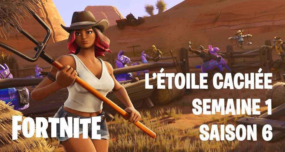 Fortnite Saison 6 Ou Est Létoile De Combat Cachée Défi