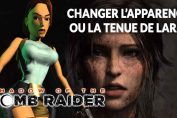 modifier-tenue-lara-croft-shadow-of-the-tomb-raider
