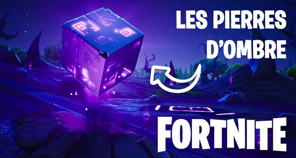 pierres-ombres-fortnite-saison-6