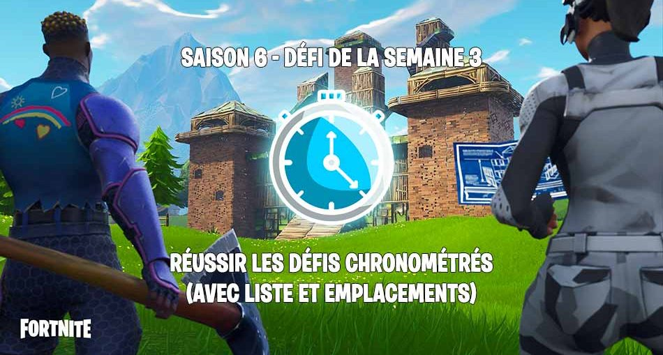 defi-des-chronometres-guide-fortnite-saison-6