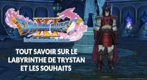 dragon-quest-11-guide-labyrinthe-trystan