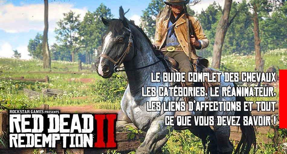 Guide Red Dead Redemption 2 Tout Savoir Sur Les Chevaux
