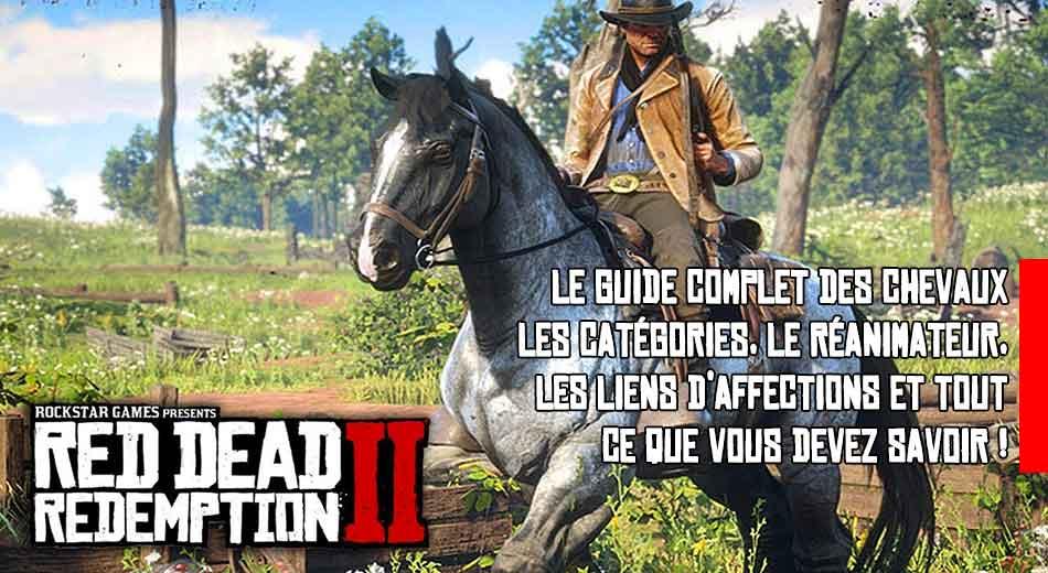 Guide Red Dead Redemption 2 Tout Savoir Sur Les Chevaux Comment Changer De Cheval Les Liens D Affection Generation Game