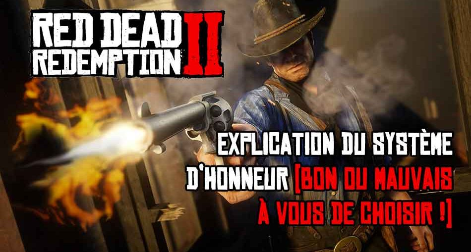 guide-complet-honneur-red-dead-redemption-2