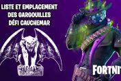 guide-defi-cauchemar-gargouilles-fortnite-saison-6