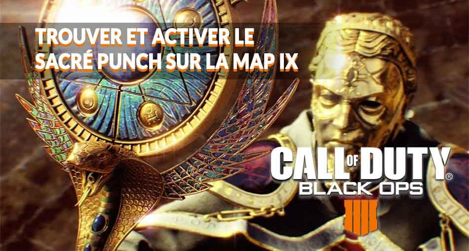guide-du-sacre-punch-map-zombies-IX-black-ops4