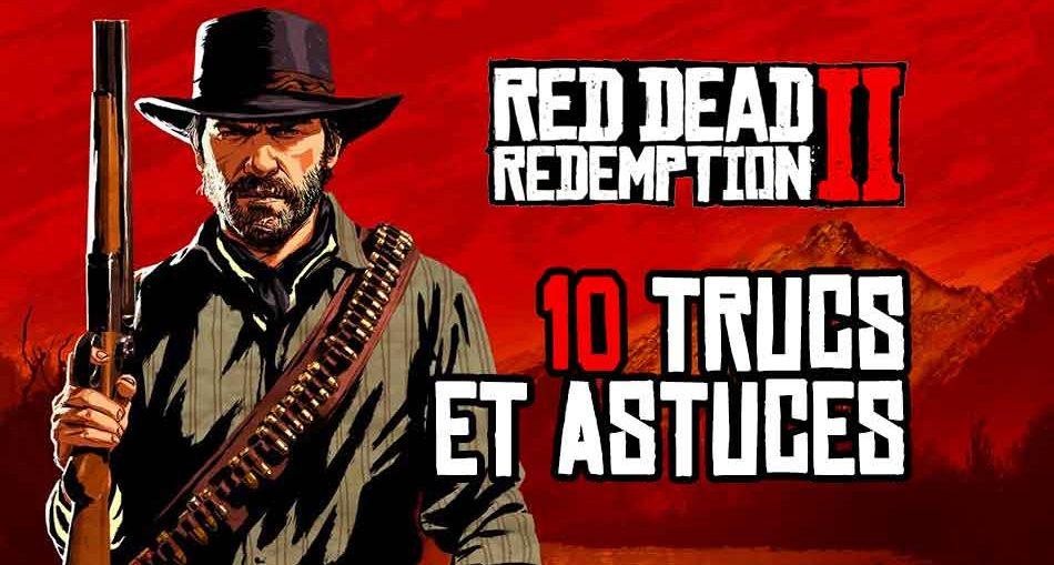 meilleurs-trucs-et-astuces-red-dead-redemption-2