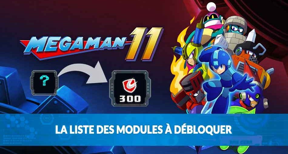 modules-a-debloquer-megaman-11