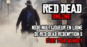 red-dead-online-date-de-sortie