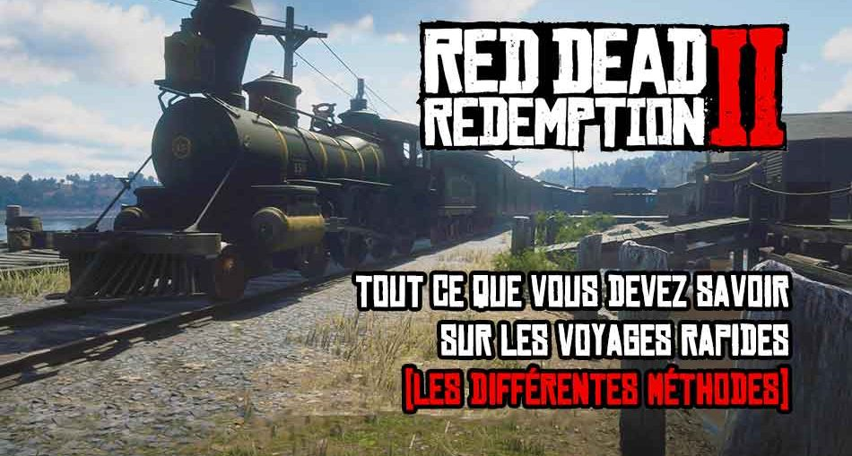 red-dead-redemption-2-debloquer-fonction-voyage-rapide