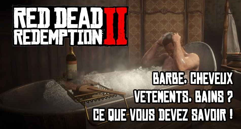 red-dead-redemption-2-guide-bains-cheveux-barbe