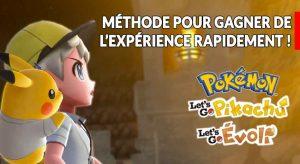 astuce-points-xp-facile-pokemon-lets-go-pikachu-evoli