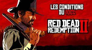 conditions-100-pourcent-red-dead-redemption-2