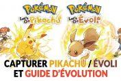 guide-capture-evolution-pokemon-lets-go-pikachu-evoli