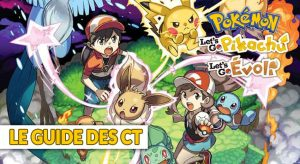 guide-des-ct-capsules-techniques-pokemon-lets-go-pikachu-evoli
