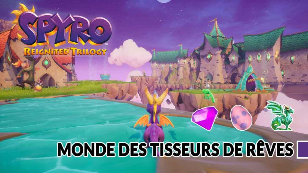 guide-monde-tisseurs-de-reves-spyro-the-dragon