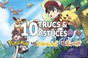 meilleurs-trucs-et-astuces-pokemon-lets-go-pikachu-evoli