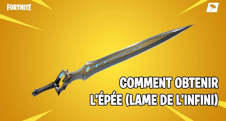 Fortnite-guide-obtenir-epee-lame-de-linfini