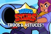 guide-brawl-stars-trucs-et-astuces